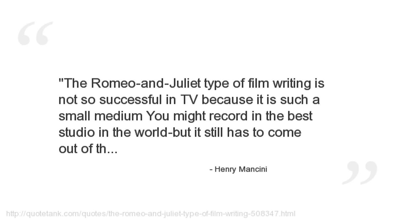 Quotes About Love From Romeo And Juliet Henry Mancini Quotes  Youtube