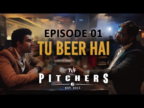 TVF Pitchers | S01E01 - 'Tu Beer Hai' | E04-E05 now streaming on TVFPlay (App/Website)