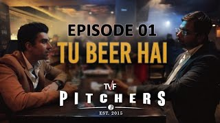 Video TVF Pitchers | S01E01 - 'Tu Beer Hai' | E04-E05 now streaming on TVFPlay (App/Website) download MP3, 3GP, MP4, WEBM, AVI, FLV Juni 2017