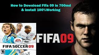 How to Download Fifa 09 Highly Compressed for PC 700mb