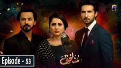 Munafiq - Episode 53 - 6th April 2020 - HAR PAL GEO