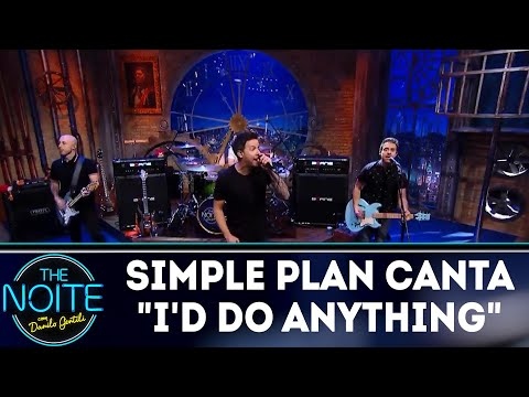 Simple Plan canta ID DO ANYTHING | The Noite (28/05/18)