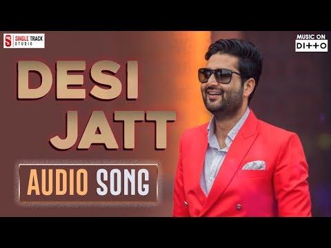 New Punjabi Songs 2018 | Desi Jatt | ਦੇਸੀ ਜੱਟ| Joban Sandhu | Jassi Bros | Punjabi Songs 2018