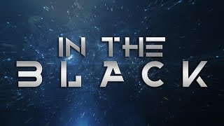 In the Black | Ep. 1 | Free Credits