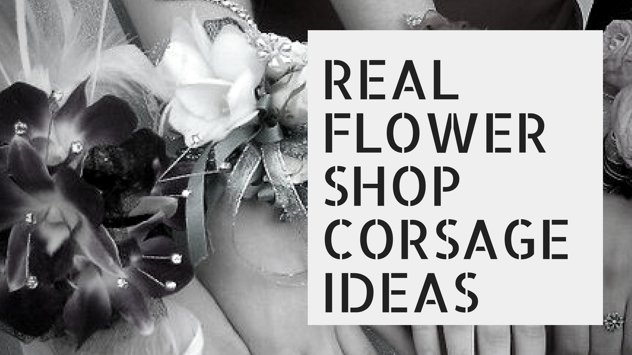 Best Flower Shop Corsage Ideas 2017 Florist Corsages