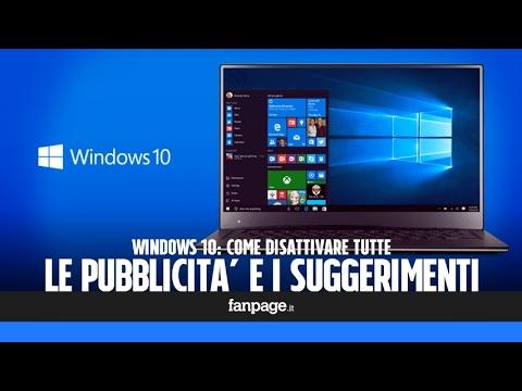 Come Disattivare Tutta La Pubblicità E I Suggerimenti In Windows 10