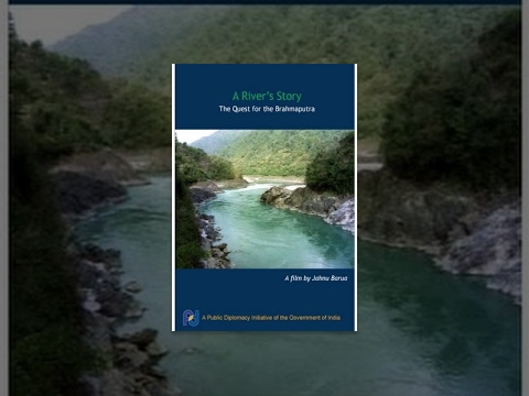 A River's Story - The Quest for the Brahmaputra
