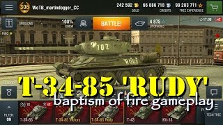WoT Blitz | T-34-85 'Rudy' | Baptism of Fire Gameplay
