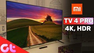 Xiaomi Mi LED Smart TV 4 Pro with 4K, HDR | Bhadiya TV Hain?