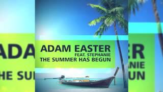 Adam Easter feat. Stephanie - The Summer Has Begun (Mankee Remix) // GOOD SOURCE //