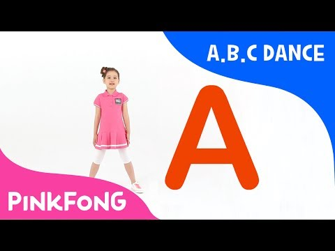 A.B.C Dance | ABC Dance | Pinkfong Songs for Children