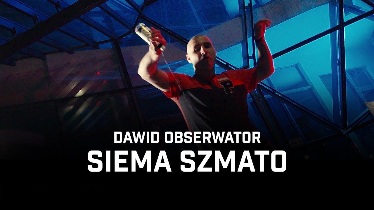 Dawid Obserwator - Siema Szmato