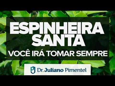 Benefícios da ESPINHEIRA SANTA   Descubra seu poder de cura!!!   Dr. Juliano Pimentel