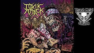 """Toxik Attack """"Assassinos Em Série"""" (2019)"""