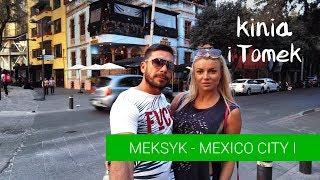 Meksyk - Polacy w Mexico City. cz. 1 przylot, hotel, ulice.