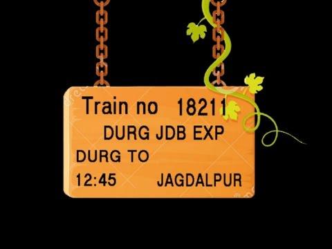 Train No 18211 Train Name DURG JDB EXP DURG RAIPUR JN MAHASAMUND KHARIAR ROAD NAWAPARA ROAD