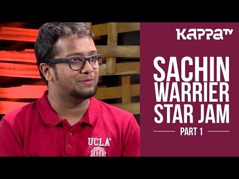 Sachin Warrier - Star Jam (Part 1) - Kappa TV