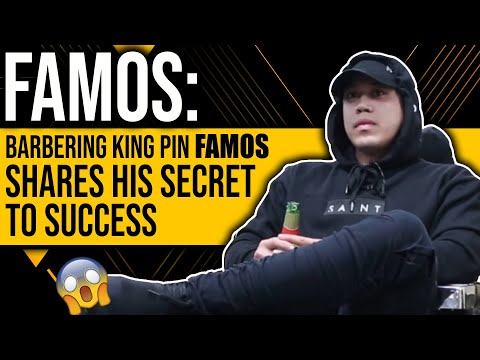 Famos: Barbering King Pin  Shares his Secret To Success