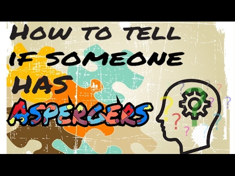 How to know if youre dating someone with aspergers