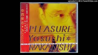 中西保志 // PLEASURE -Video Upload powered by https://www.TunesToTu...