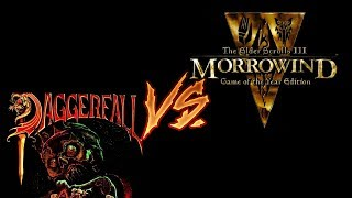 Даггерфолл против Морровинда