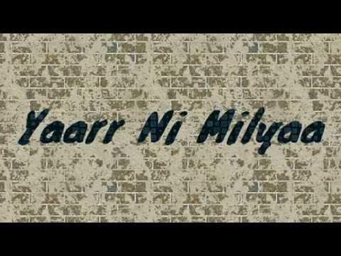 Download Yaarr Ni Milyaa (full song) Hardy Sandhu | B praak | Jaani | Arvindr Khaira | New Punjabi Songs 2017