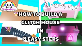 How to build your own house in adopt me 🏠🏗- glitch building in 8 easy steps