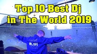 Download TOP 10 BEST DJ IN THE WORLD 2019