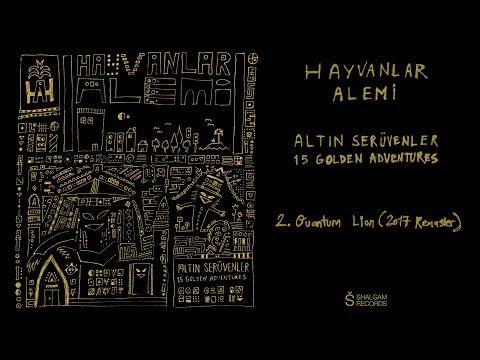 Hayvanlar Alemi - Altın Serüvenler / 15 Golden Adventures - Quantum Lion (Remaster) (Official Audio)