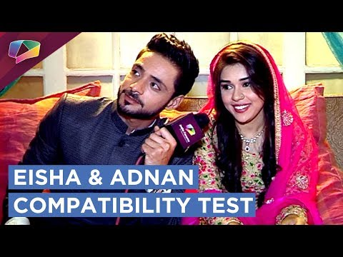 Eisha Singh And Adnan Khan's Compatibility Test
