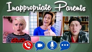 INAPPROPRIATE PARENTS - EPISODE 6 - THE VIDEO CHAT