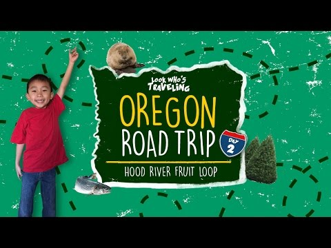 Hood River Fruit Loop & The Dalles (Things to do in Oregon): Look Who's Traveling