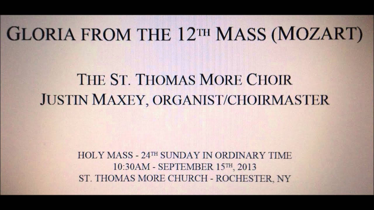 Mozart: Gloria from the 12th Mass - The St  Thomas More Choir Rochester NY