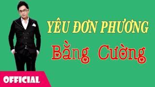 Yêu Đơn Phương - Kim Tiểu Phương ft Bằng Cường [ Official Audio]