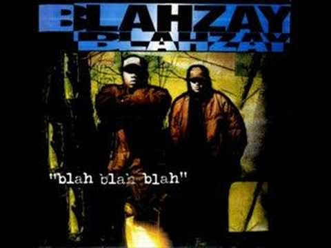 Blahzay Blahzay - Long Winded