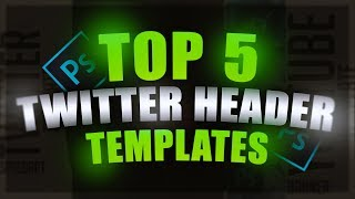 Top 5 Twitter Header Templates 2020 💯 [ + DOWNLOAD ] 💯🔥