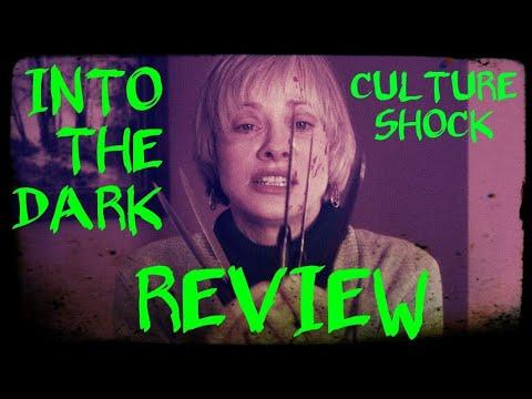 INTO THE DARK SEASON 1 EPISODE 10 CULTURE SHOCK REVIEW