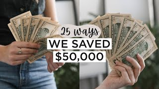 25 Ways We SAVED $50,000 | Minimalist MONEY SAVING Tips