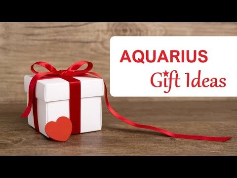 Gift Ideas For An AQUARIUS ❤️