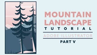 How to draw a mountain landscape | Adobe Illustrator | Beginners | Part V - Mid-ground details