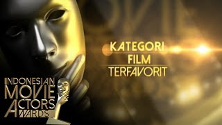 kategori-film-terfavorit-indonesian-movie-actors-awards-2016-30-mei-2016