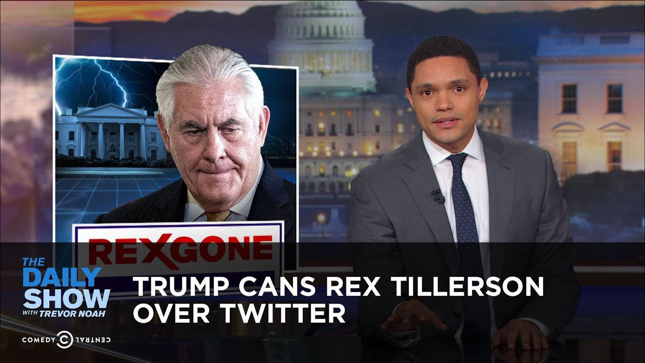 trump-cans-rex-tillerson-over-twitter-the-daily-show