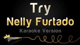 Nelly Furtado - Try (Karaoke Version)