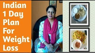 Indian 1 Day Meal Plan For Weight Loss||No Dieting||6 Meals