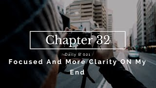 Focused And More Clarity On My End - Daily B 21