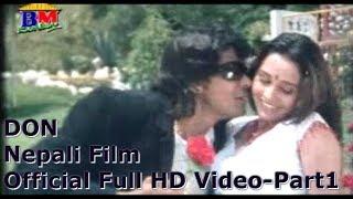 DON - Part 1 - Nepali Movie - Biraj Bhatta - Sanchita Luitel