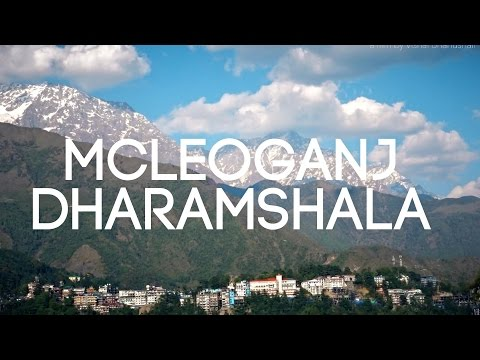 Monks and Mountains of Mcleoadganj and Dharamshala