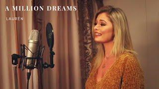 LAURÈN | A Million Dreams - The Greatest Showman