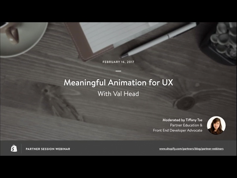 Meaningful Animation for UX: How to Pitch Animation to Clients // Val Head