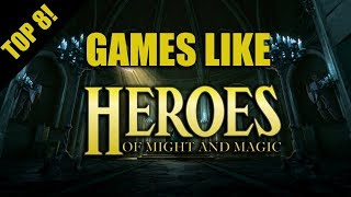 Top 8 Games Like Heroes Of Might And Magic